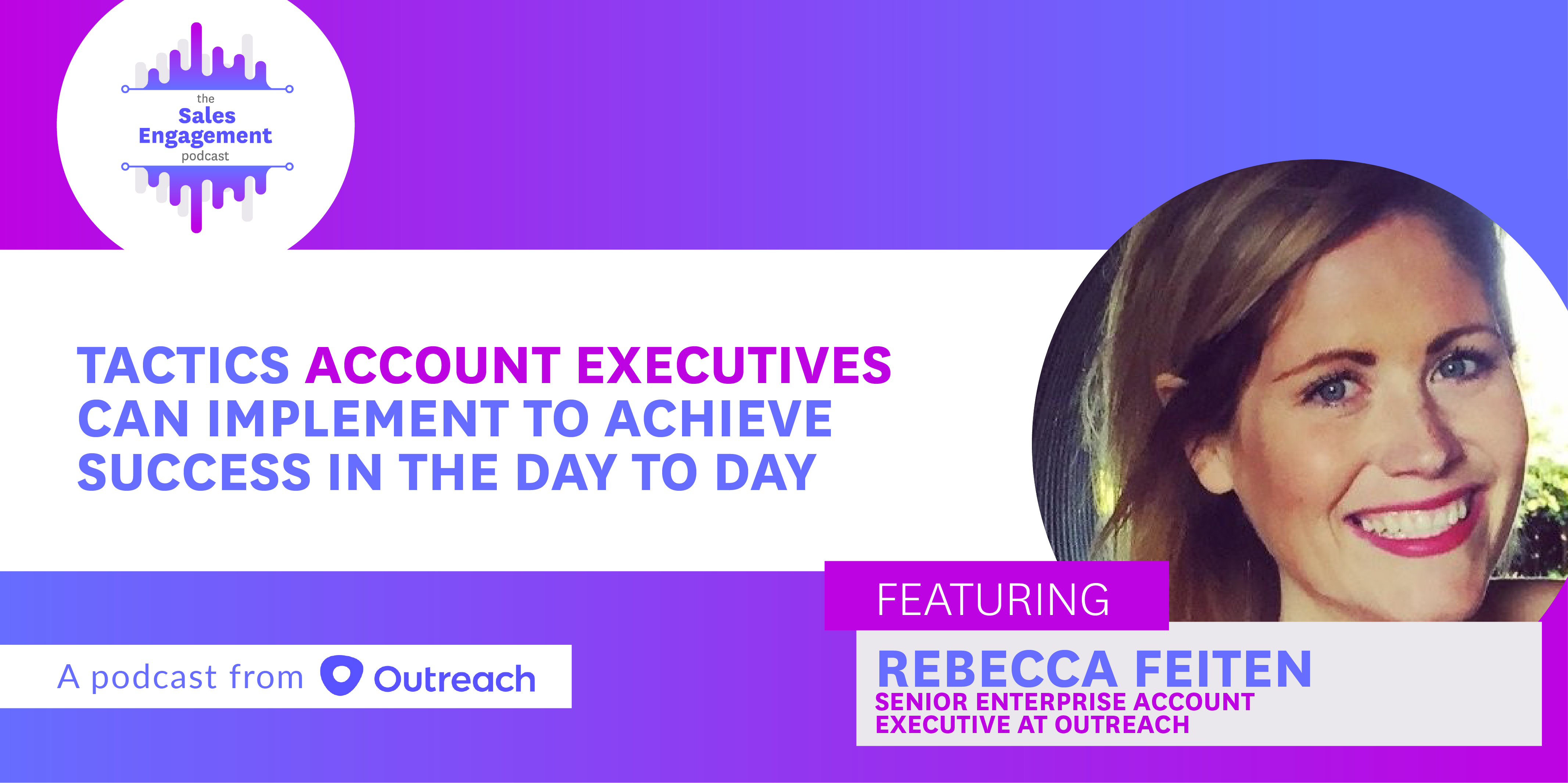 The_Sales_Engagement_Podcast_Ep_90_Rebecca_Dausch_Outreach-01.png#asset:9821