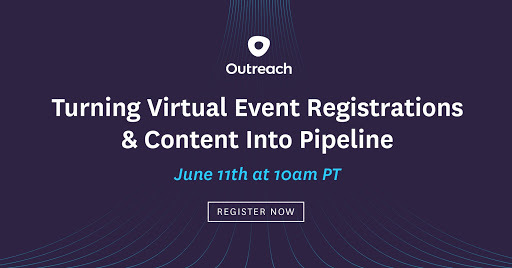 (Part 2) Cutting Through the Noise: Turning Virtual Event Registrations & Content Into Pipeline