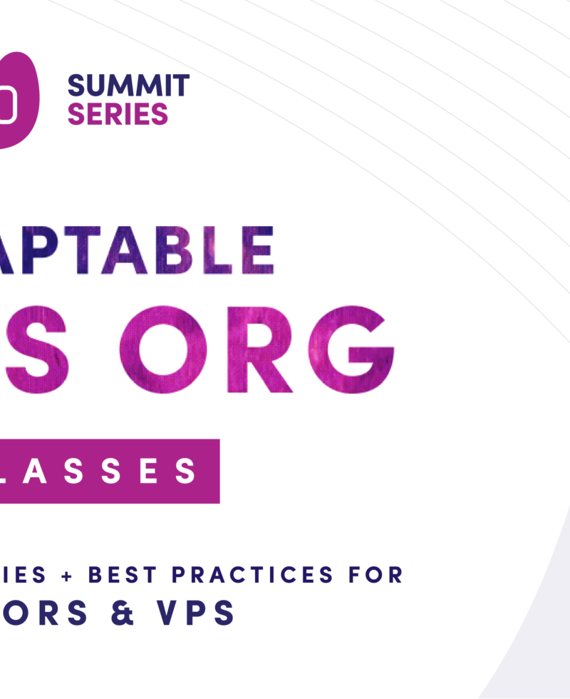The Adaptable Sales Org: Masterclass Series