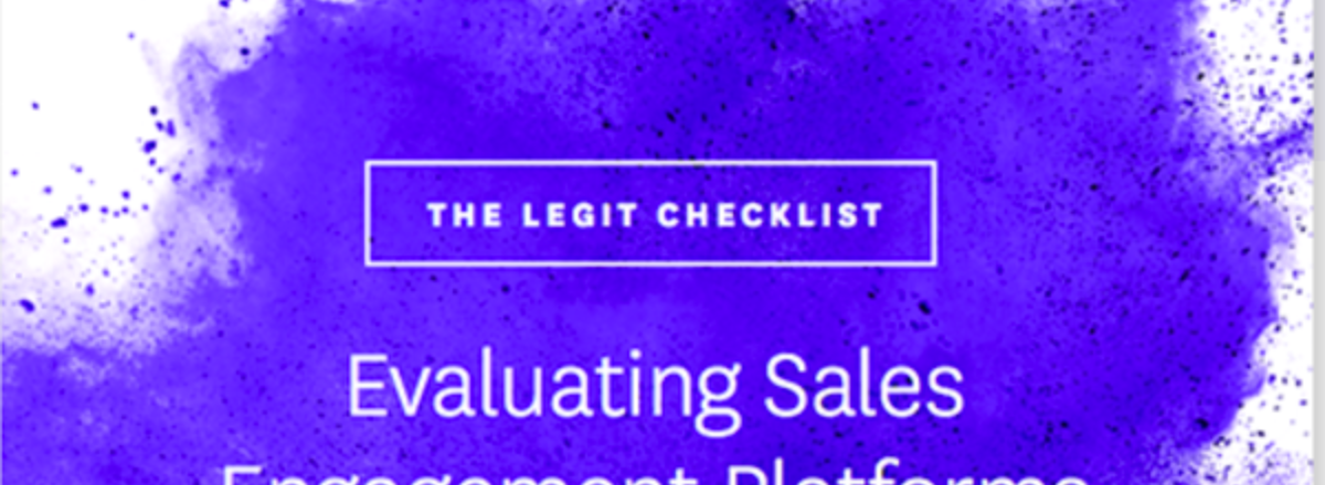 Checklist: Evaluating Sales Engagement Platforms