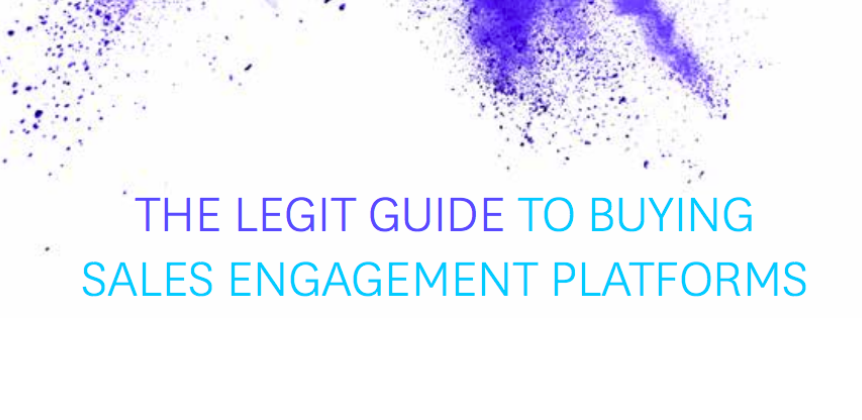 The Legit Guide to Buying Sales Engagement Platforms