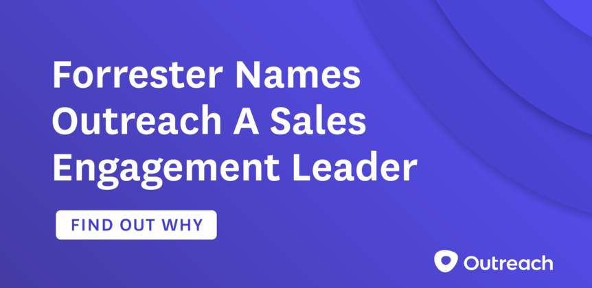 Forrester Names Outreach A Sales Engagement Leader