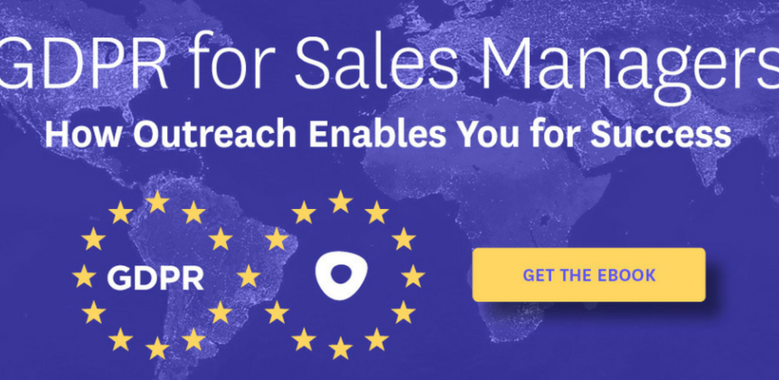 GDPR for Sales Managers: How Outreach Enables You for Success