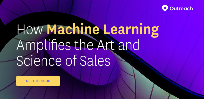 How Machine Learning Amplifies The Art and Science of Sales