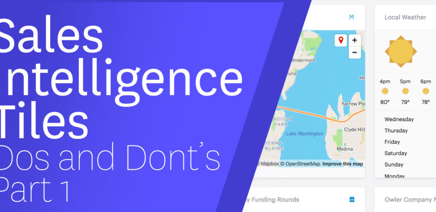 Sales Intelligence Tiles Dos and Don'ts [Part 1]