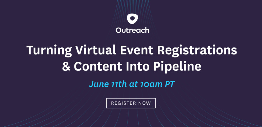 Cutting Through the Noise: Turning Virtual Event Registrations & Content Into Pipeline
