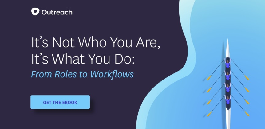 It's Not Who You Are, It's What You Do: From Roles to Workflows