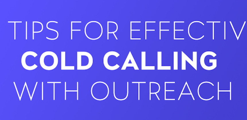 Four Tips for Effective Cold Calling with Outreach