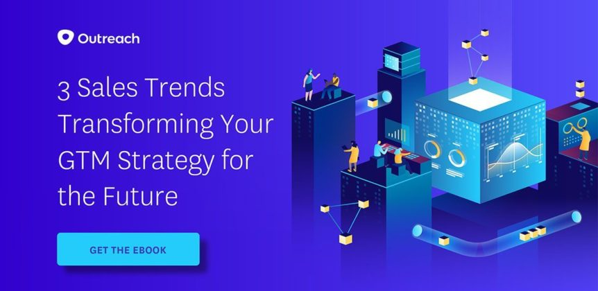 3 Sales Trends Transforming Your GTM Strategy for the Future