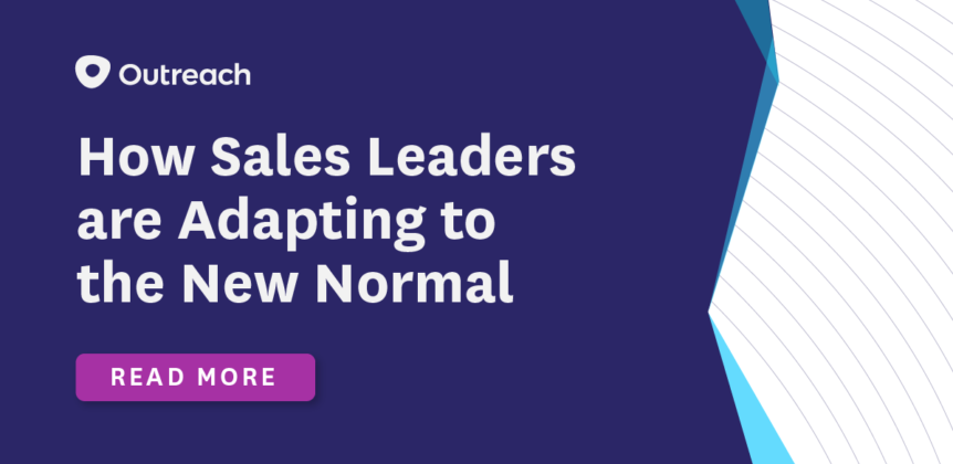 The Adaptable Sales Org: How Top Industry Leaders are Adapting to the New Normal of Selling