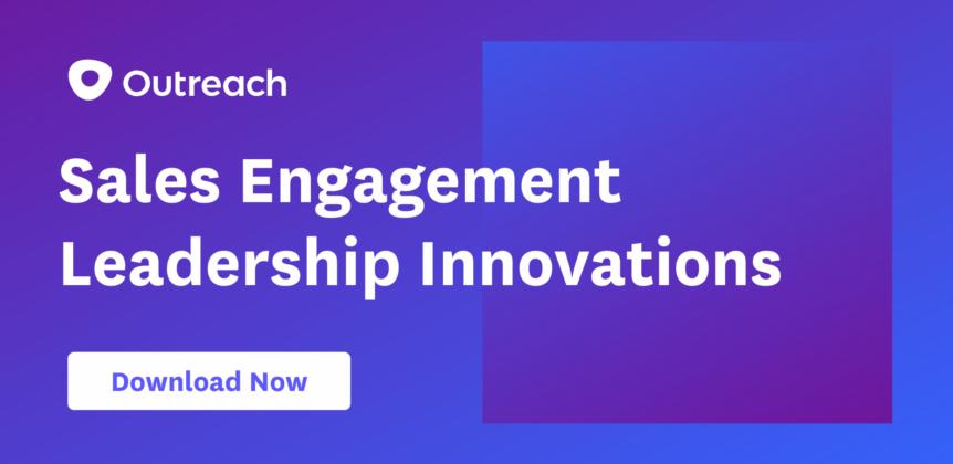 Sales Engagement Leadership Report