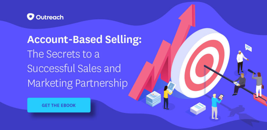 Account-Based Selling: The Secrets to a Successful Sales and Marketing Partnership