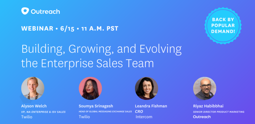 Building, Growing and Evolving the Enterprise Sales Team